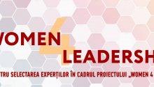 """Concurs pentru selectarea experților în cadrul Proiectului """"Women 4 Leadership"""""""